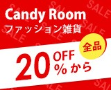 candy room赤字覚悟